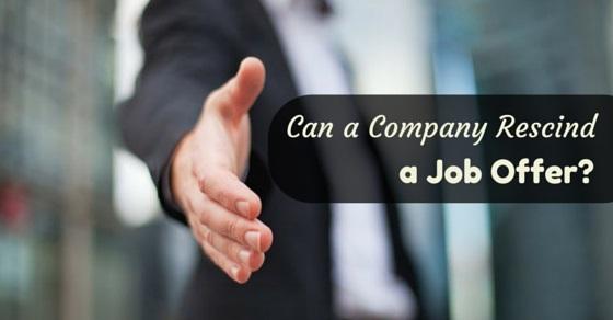 Rescind job offer